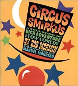 Circus Smirkus, by Rob Mermin
